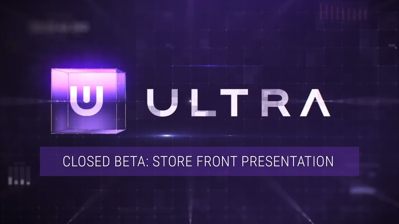 ULTRA revealed the first video of their closed beta