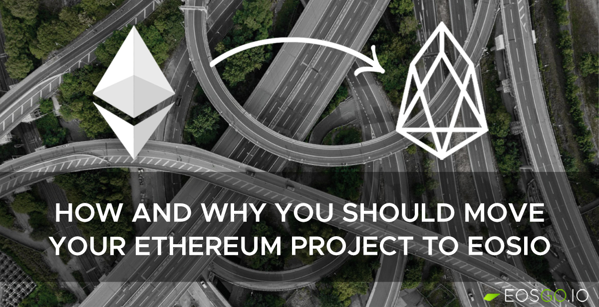how-why-move-eth-project-to-eosio