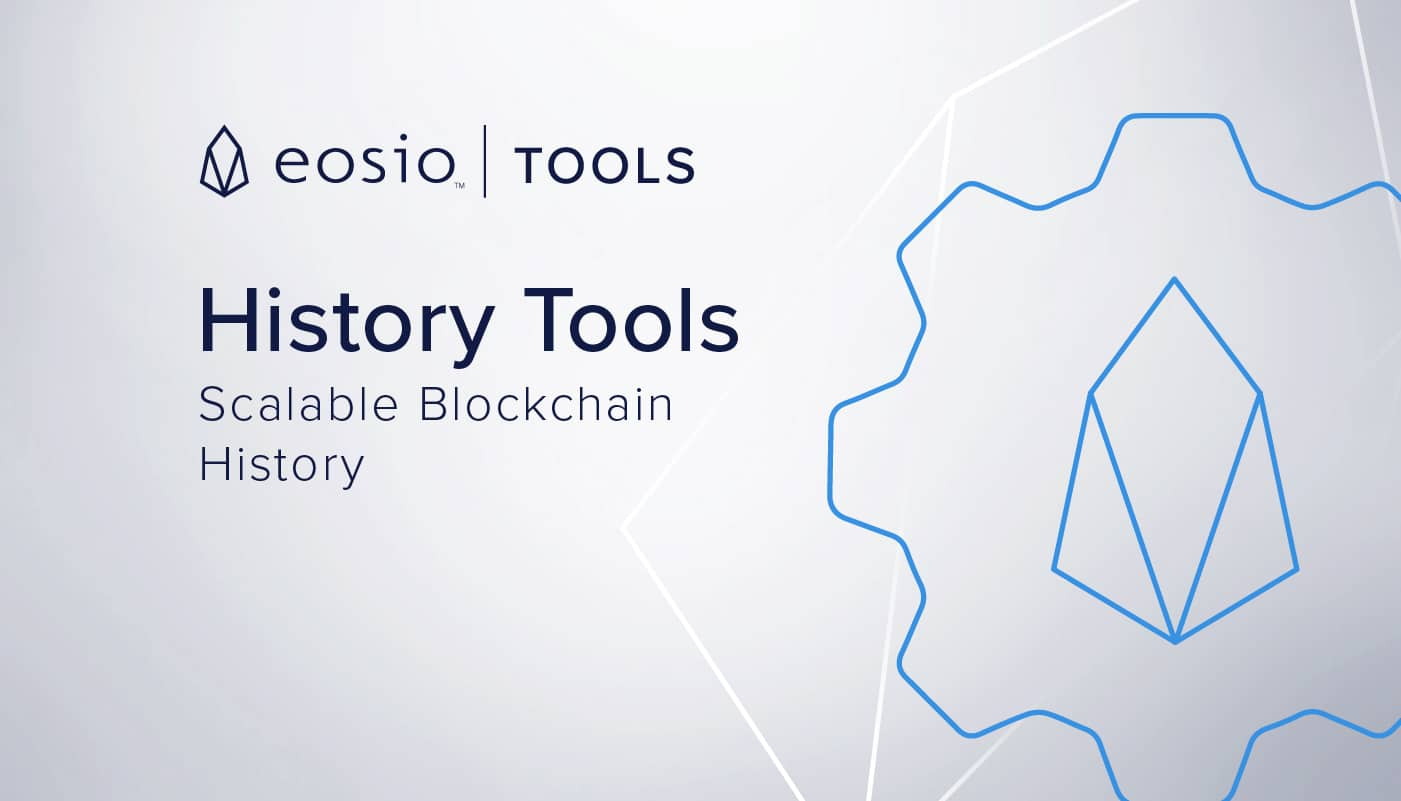 EOSIO™ History Tools: Scaling Access to Blockchain History Data