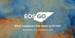 What happened this week on EOSIO | September 14 - September 20