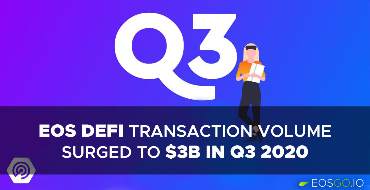 eos-defi-trx-volume-surged-to-three-b-in-q3