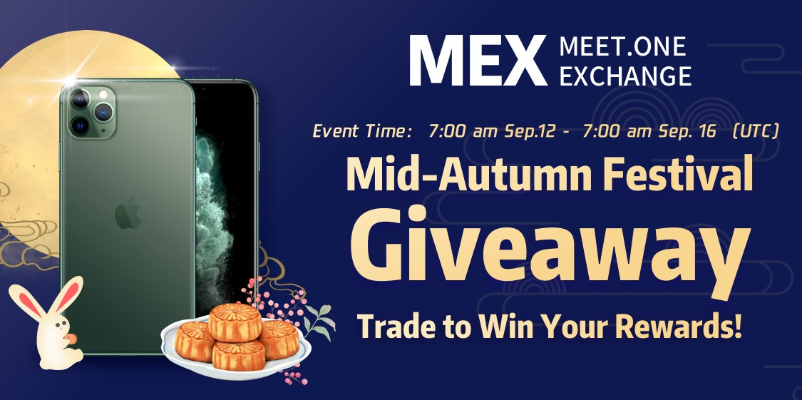 Mid-Autumn Festival Giveaway, Trade on MEX to Win Your Rewards!
