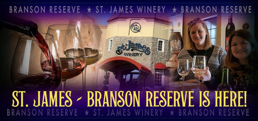 St. James Winery - The New Branson Reserve Wine Has Arrived!