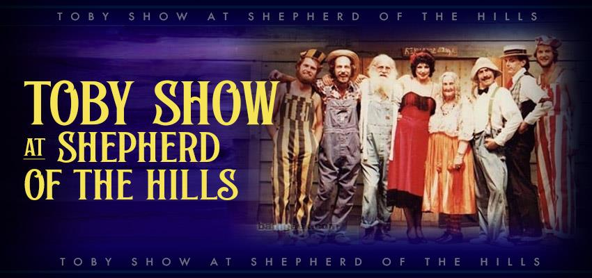 Branson Revives The Toby Show at the Legendary Shepherd of the Hills