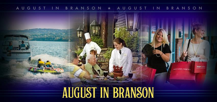 August in Branson - Grab a Summer Getaway Before School Starts!