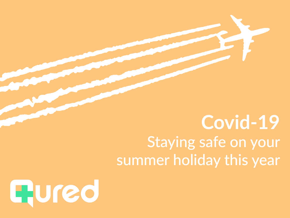 Coronavirus: staying safe on your summer holiday this year