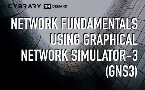 Free GNS3 Training for Network Fundamentals | Cybrary