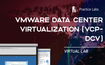 VMware Data Center Virtualization (VCP6-DCV) Lab by Practice Labs