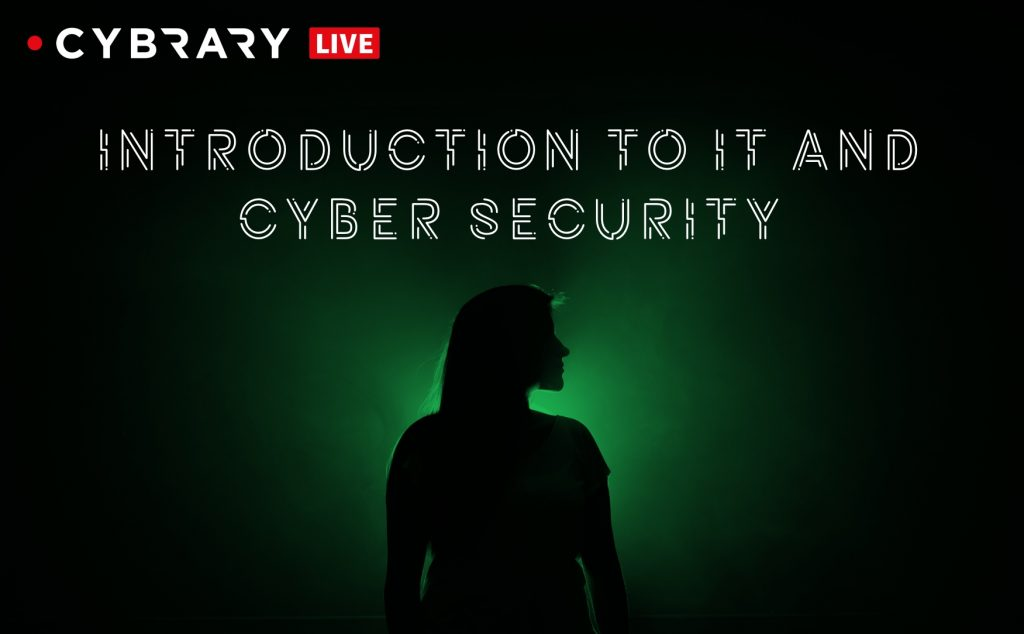 Intro to IT and Cyber Security