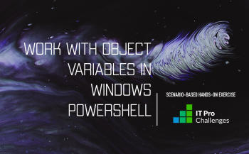 Use Variables in Windows PowerShell IT Pro Challenge by Learn on