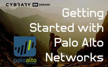 Getting Started with Palo Alto Networks | Cybrary