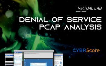 WebApp Attack PCAP Analysis Lab by Cybrscore   Cybrary