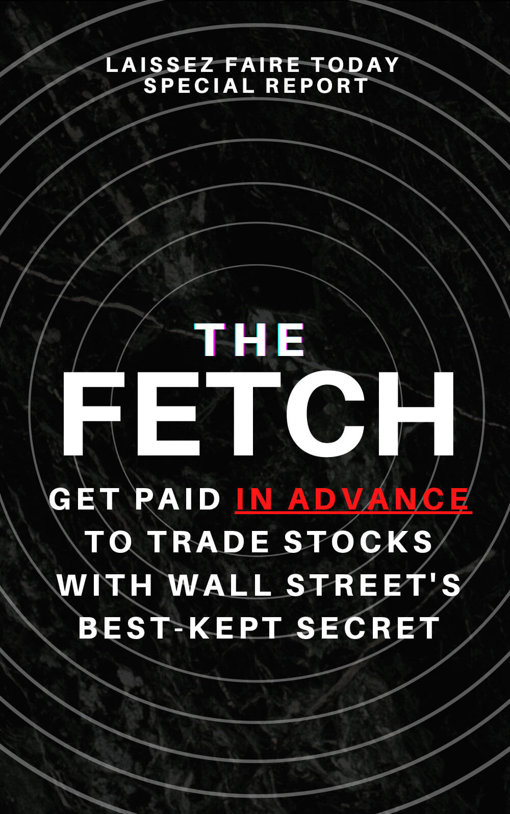 The Fetch: Get Paid In Advance To Trade Stocks With Wall Street's Best-Kept Secrets