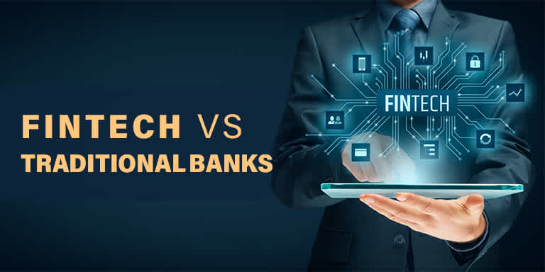 Fintech vs Traditional Banks