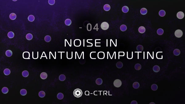 ep4. Noise in Quantum Computing cover image