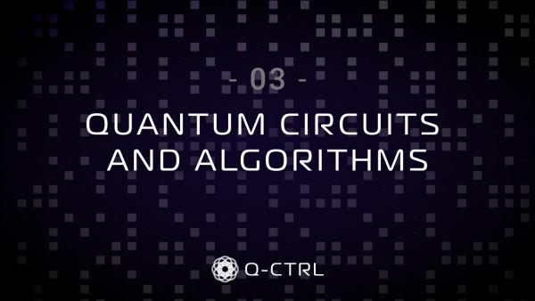 ep3. Quantum Circuits & Algorithms cover image