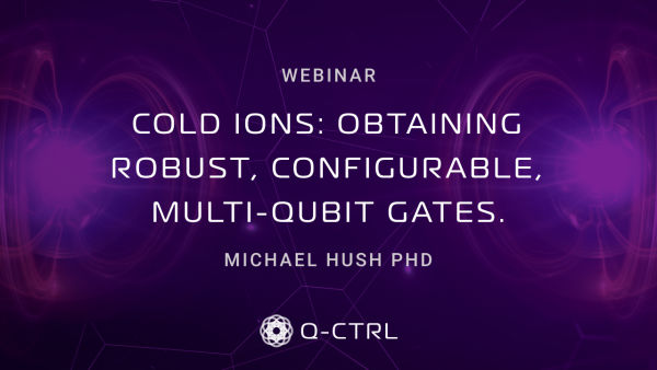 Cold ions: obtaining robust, configurable, multi-qunit gates. cover image