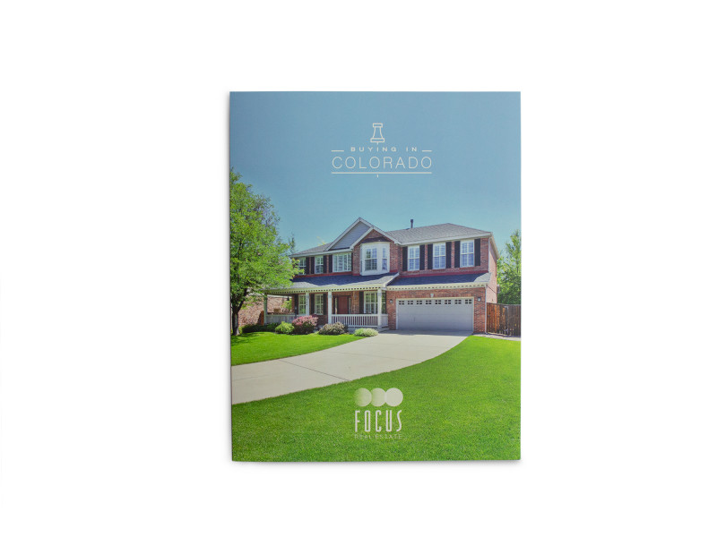 Focus Real Estate – Buying In Colorado Packet Cover