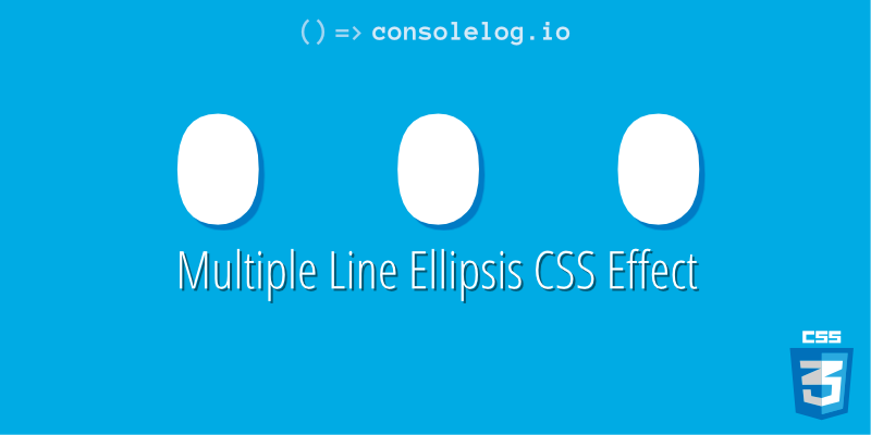 consolelog io => Multiple Line Ellipsis CSS Effect