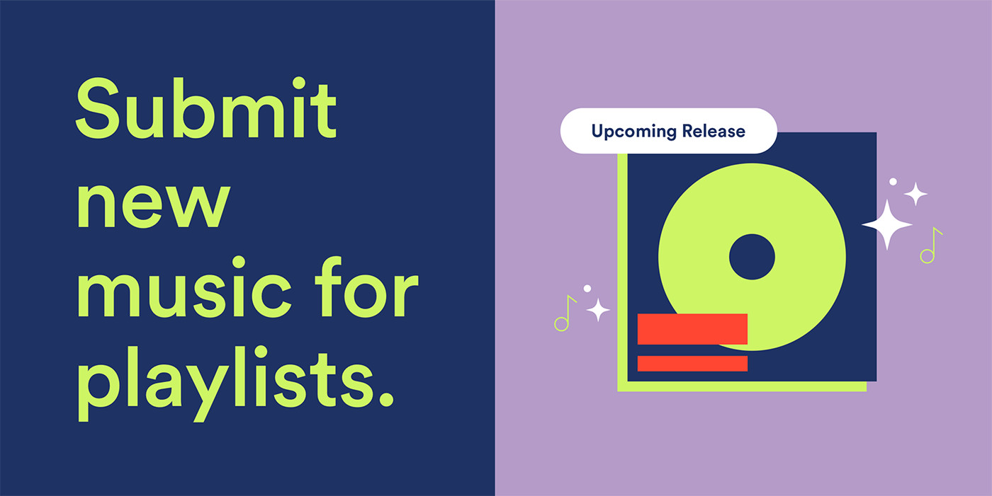 Share New Music for Playlist Consideration – News – Spotify for Artists