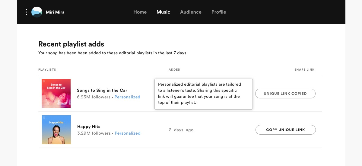 Unique links are available for seven days after a track was added to a personalized editorial playlist