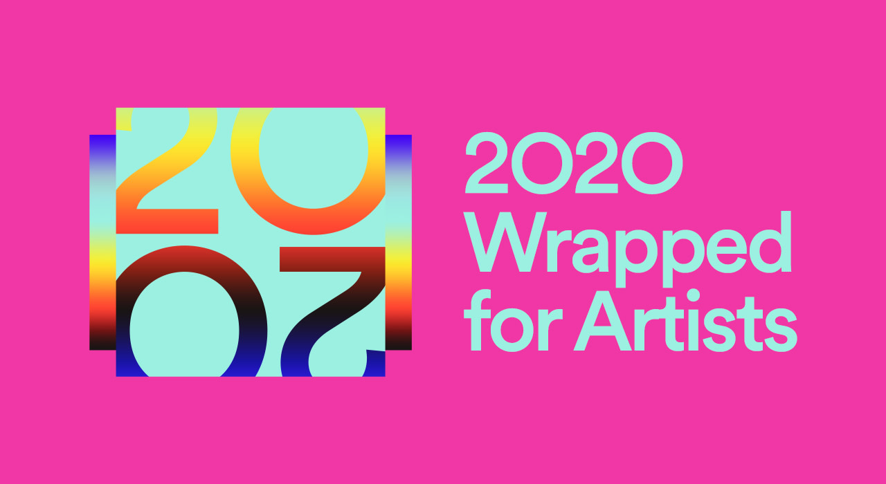 Your 2020 Wrapped Is Here Spotify For Artists