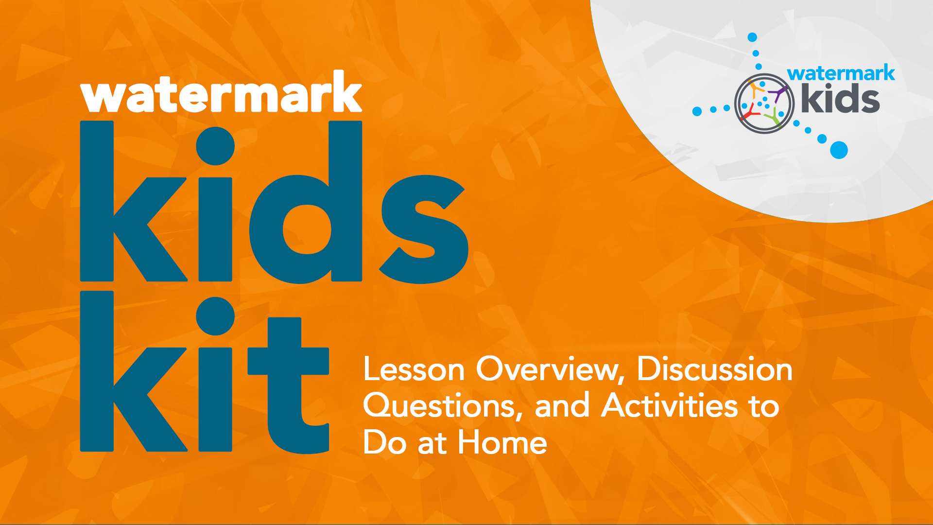 Watermark Kids Kit for May 3 Hero Image