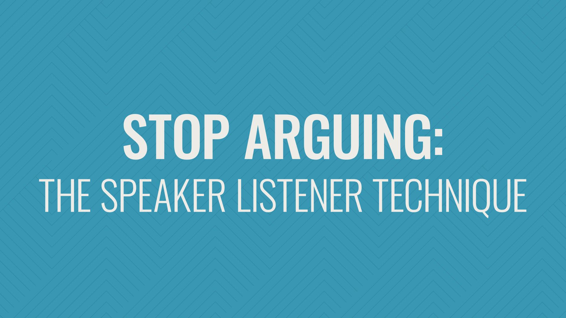 Stop Arguing Hero Image