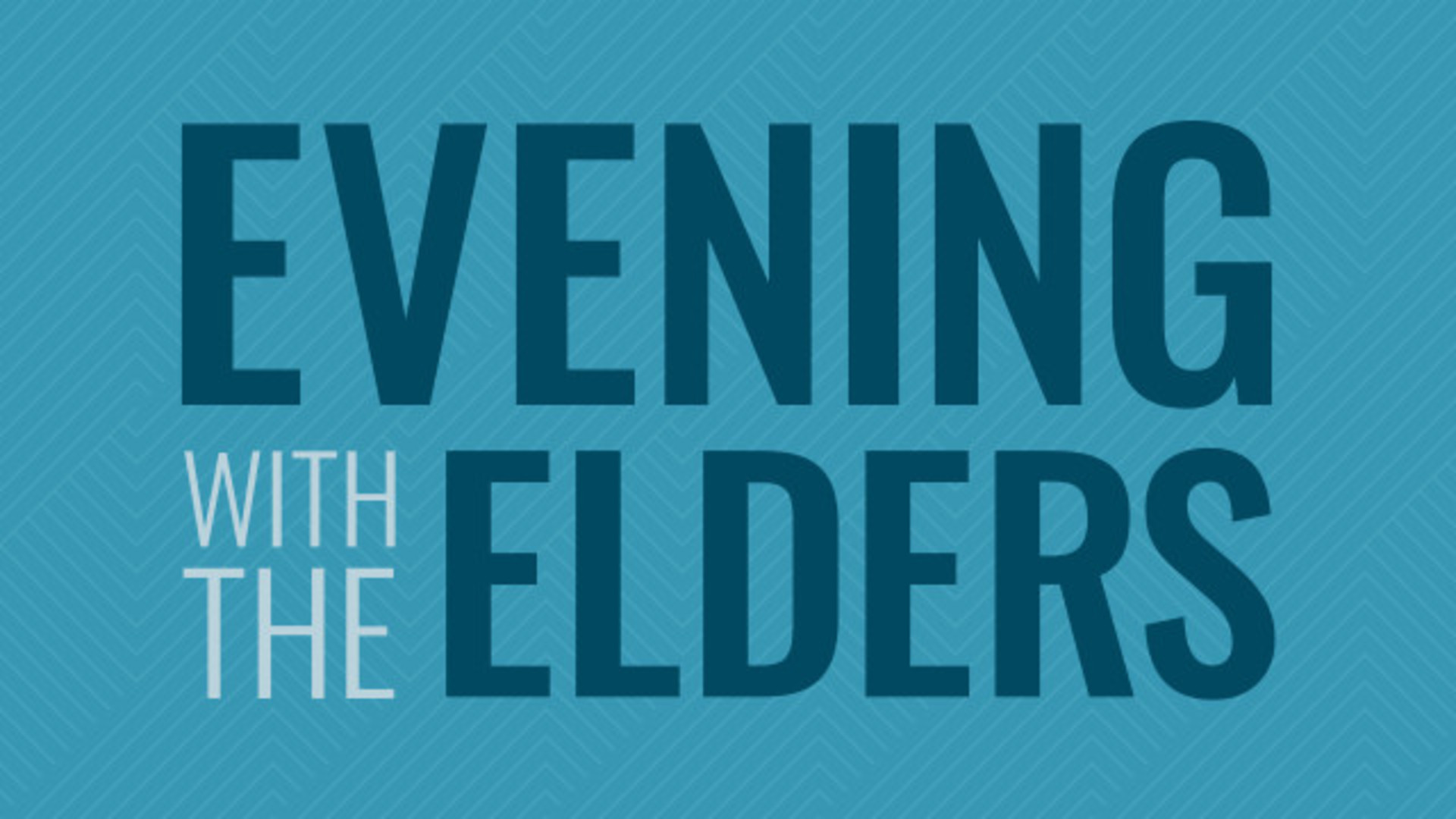 Evening with the Elders Prayer Guide Hero Image