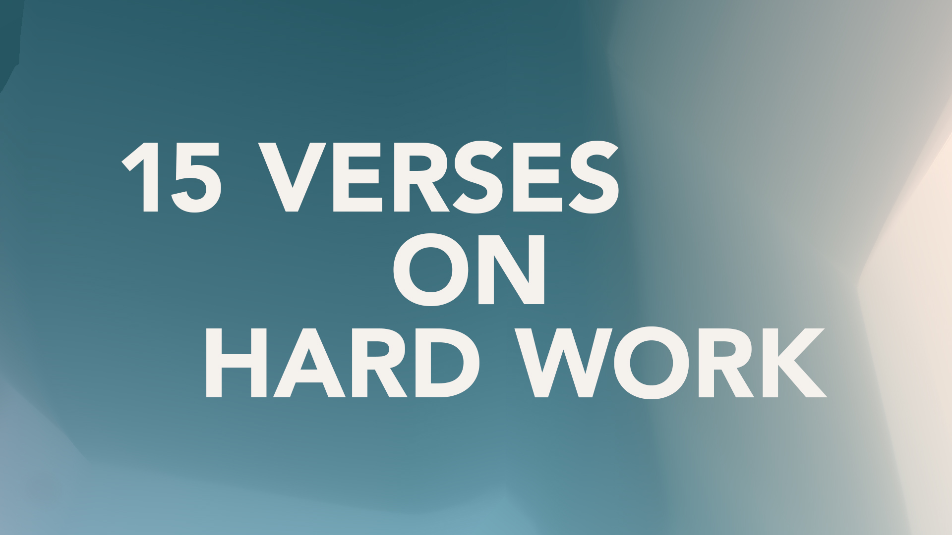Working Hard: 15 Verses to Help Hero Image