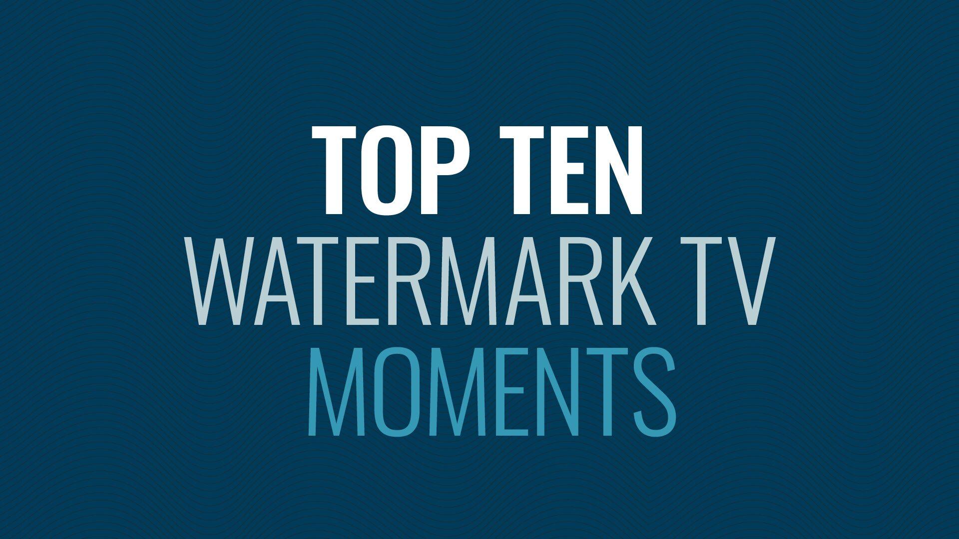Best of Watermark TV Hero Image