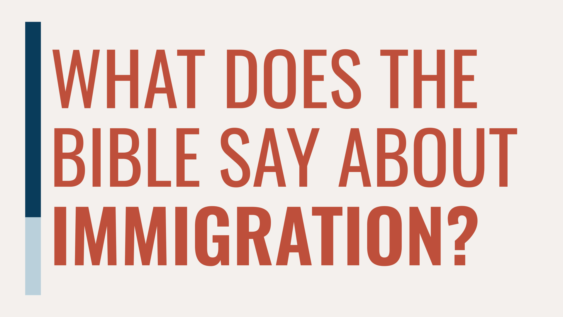What Does the Bible Say About Immigration? Hero Image
