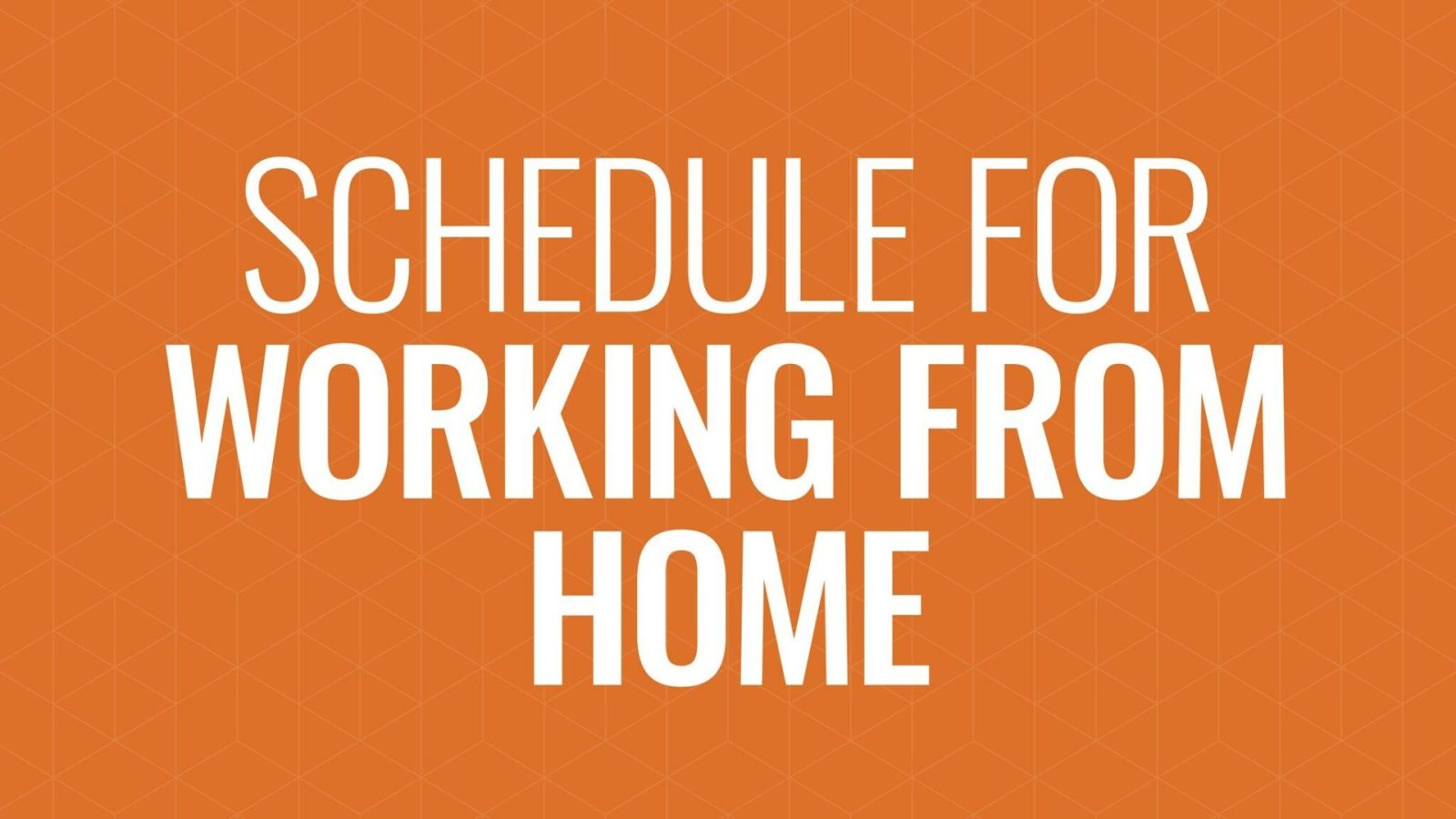 Tips for Working from Home Hero Image