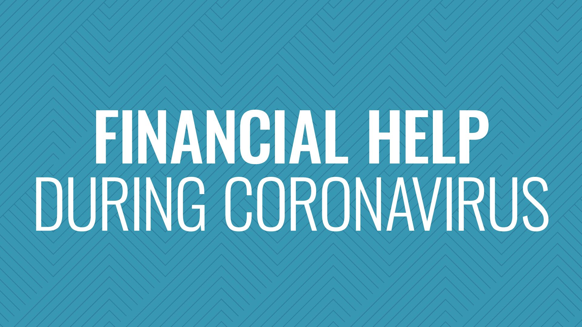Financial Help During Coronavirus Hero Image