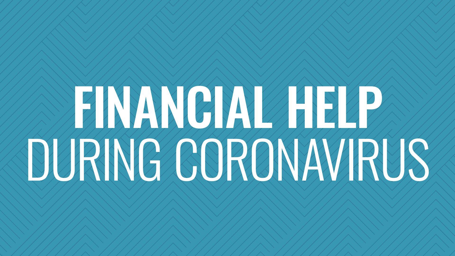 Financial Help During Coronavirus Hero Image