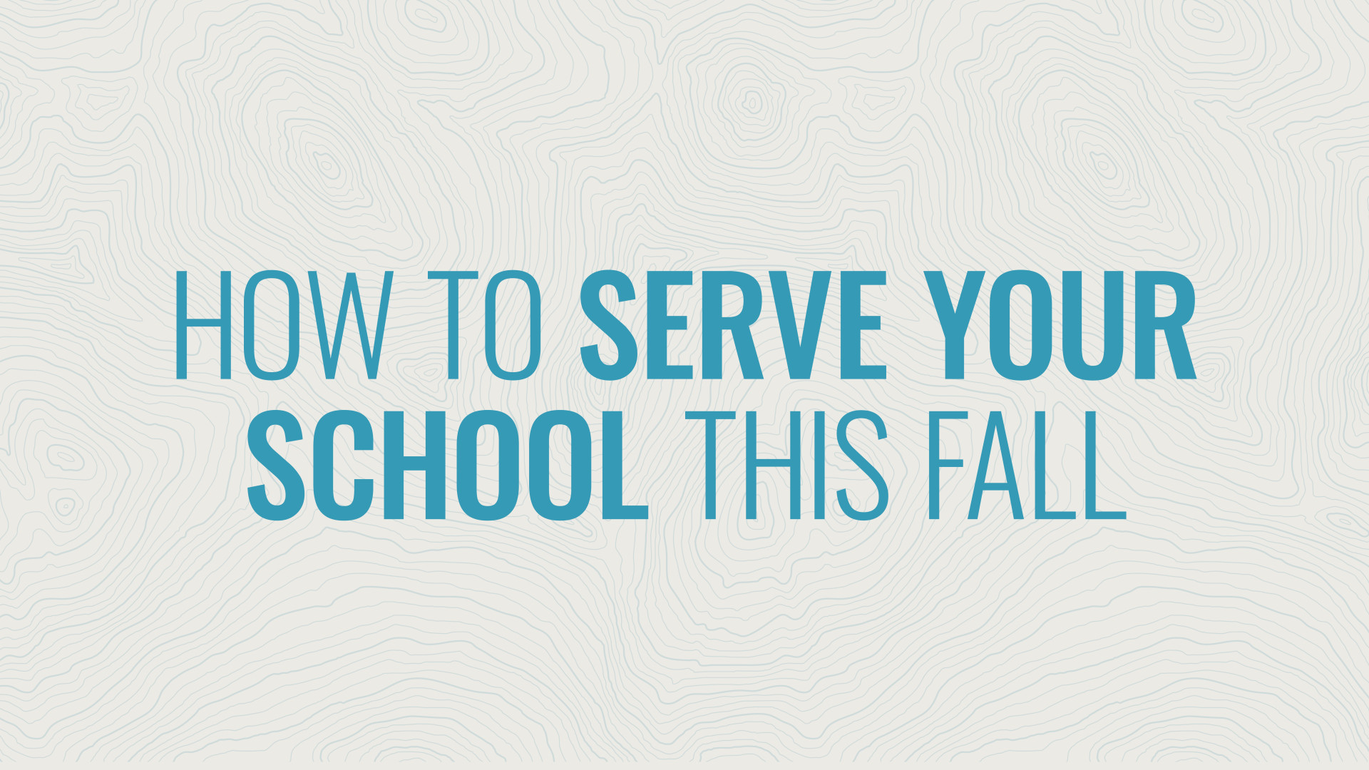How to Serve Your School This Fall Hero Image