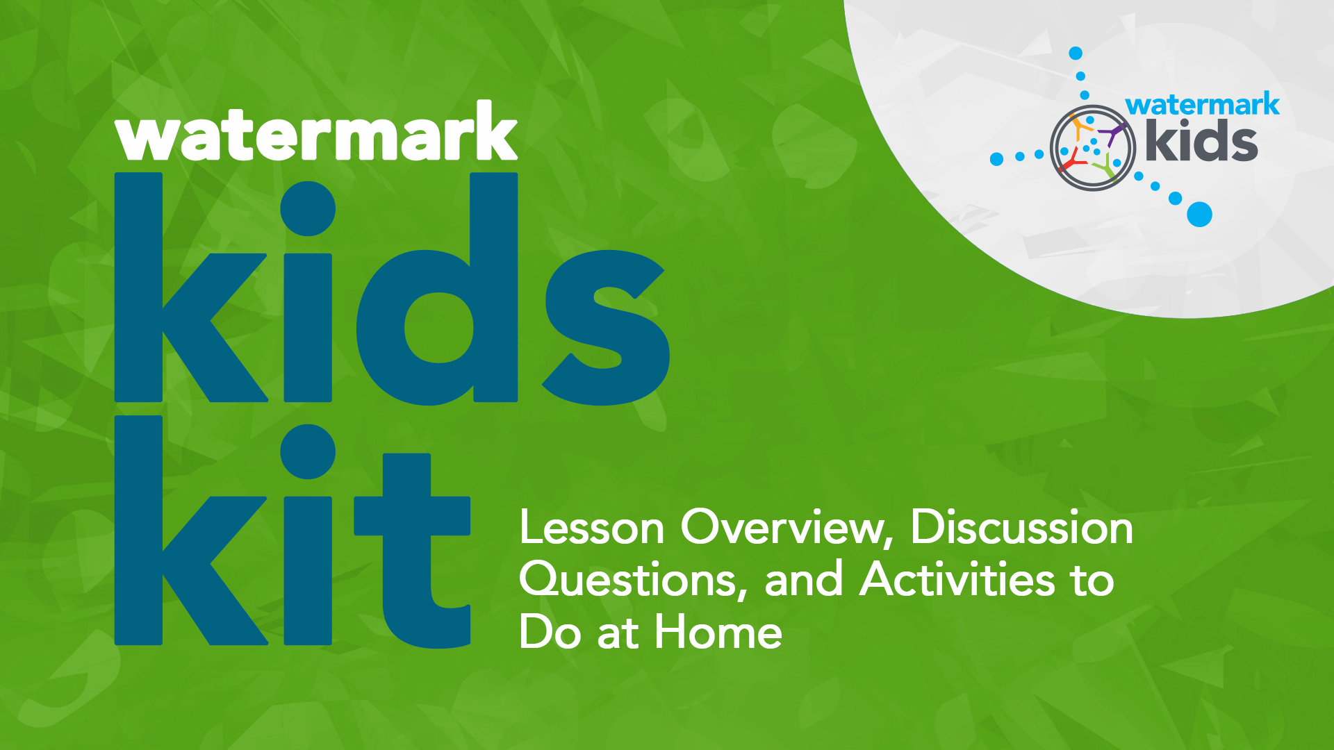 Watermark Kids Kit for April 19 Hero Image