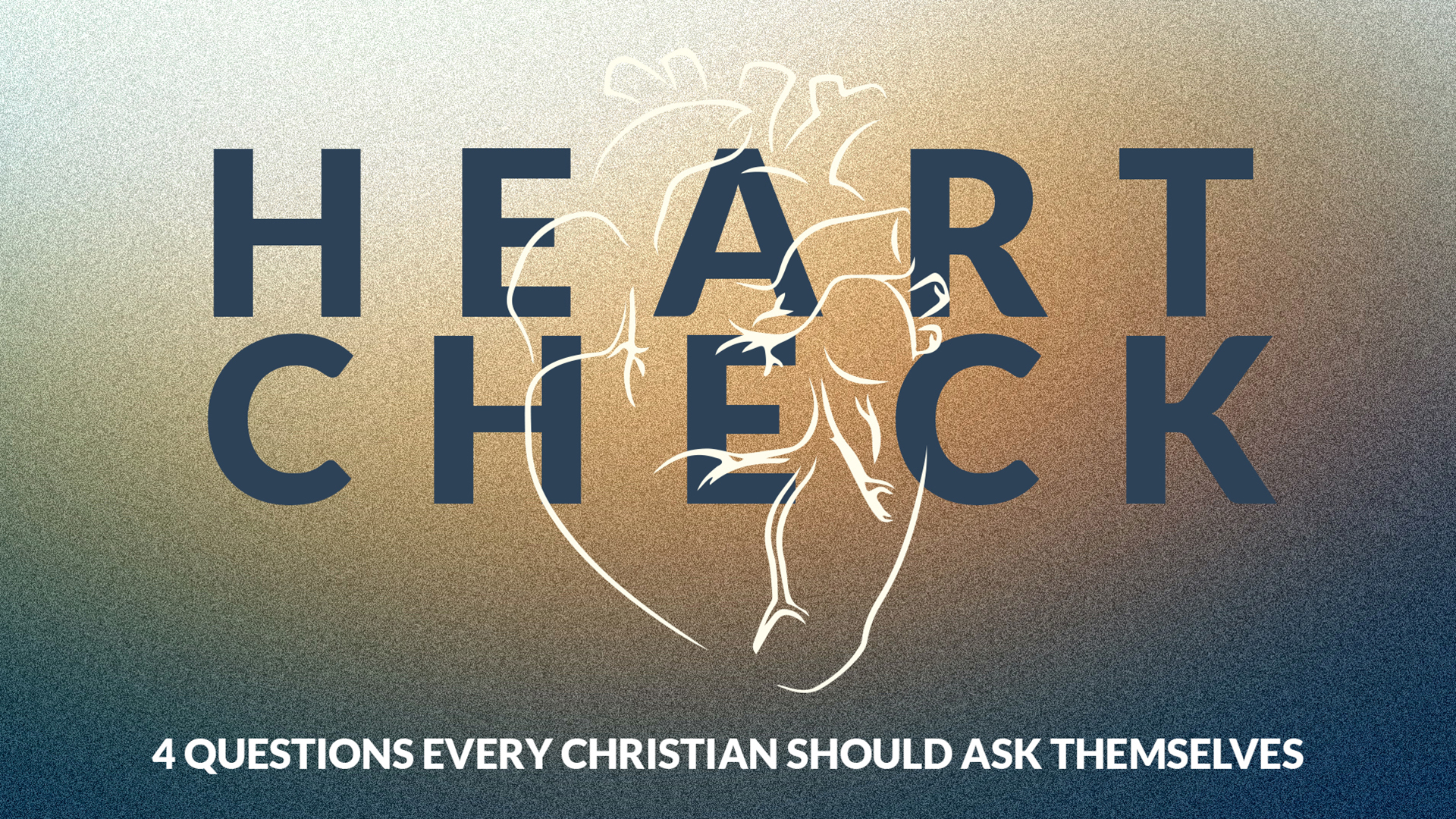 Heart Check: 4 Questions Every Christian Should Ask Themselves  Hero Image