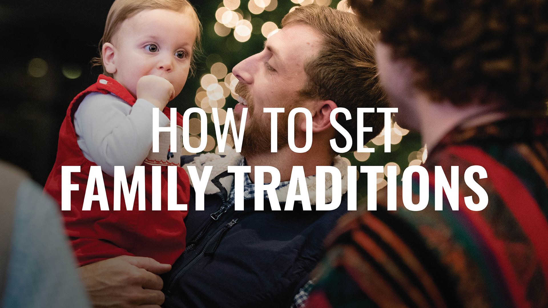 How to Set Family Traditions Hero Image
