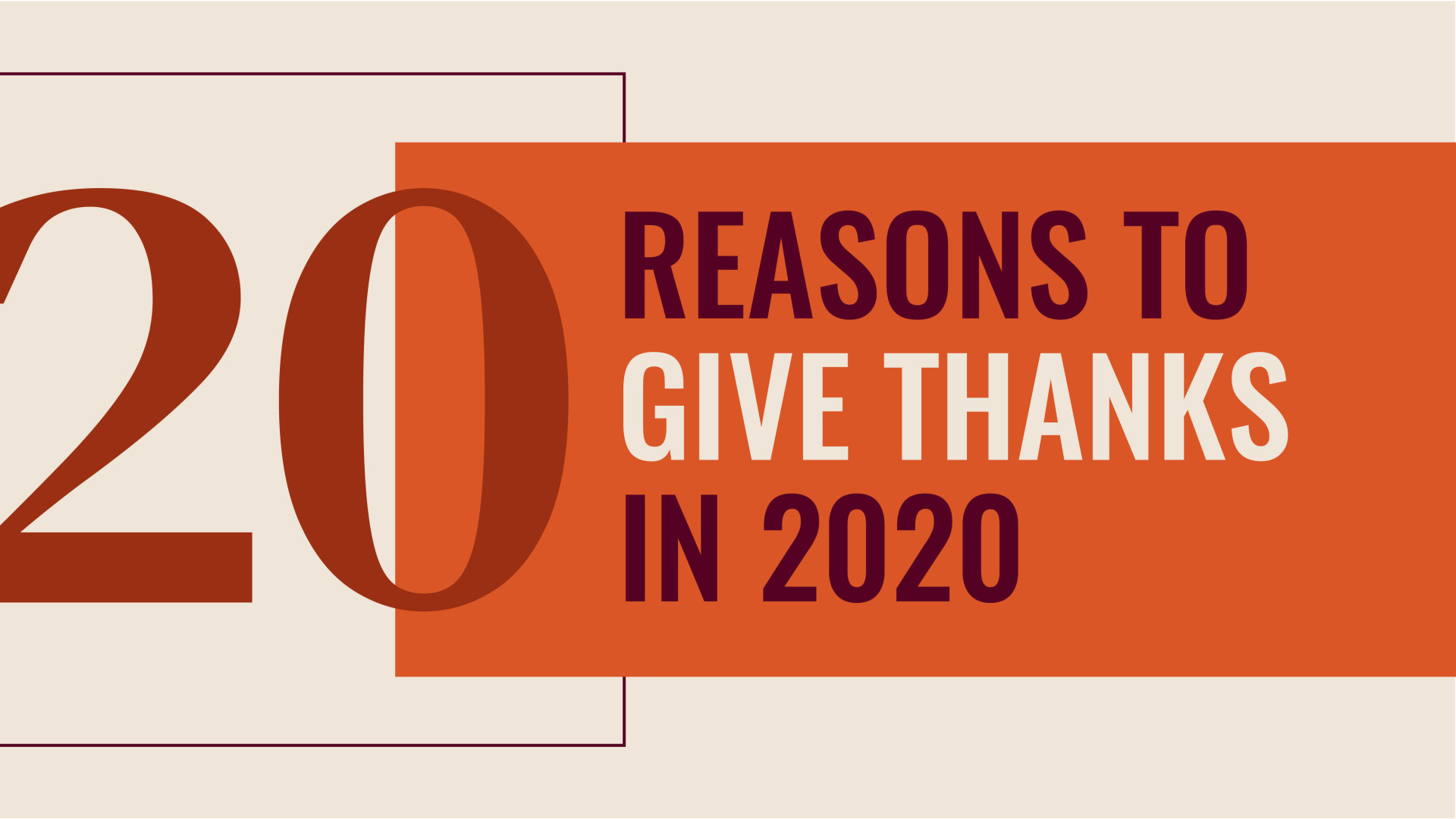 20 Reasons to Give Thanks in 2020 Hero Image