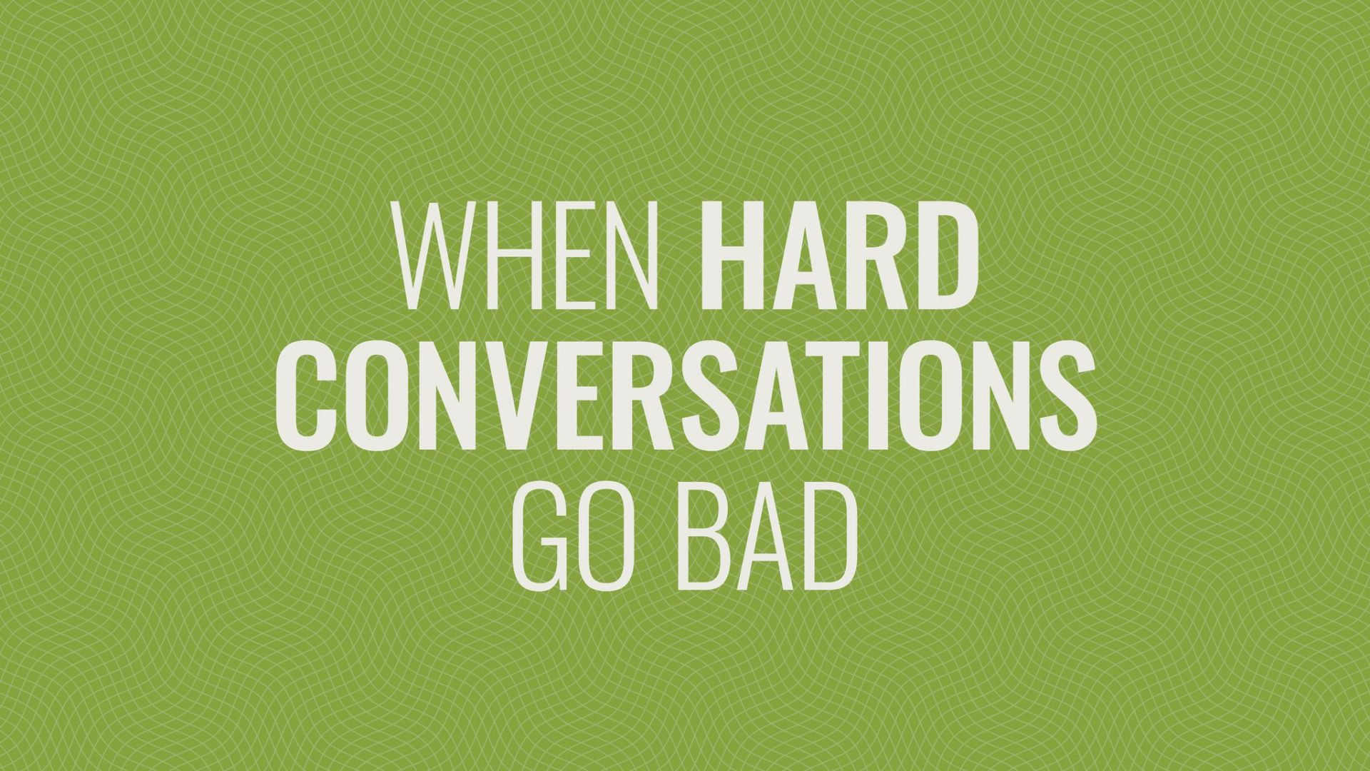 What to Do When Conversations Go Bad Hero Image