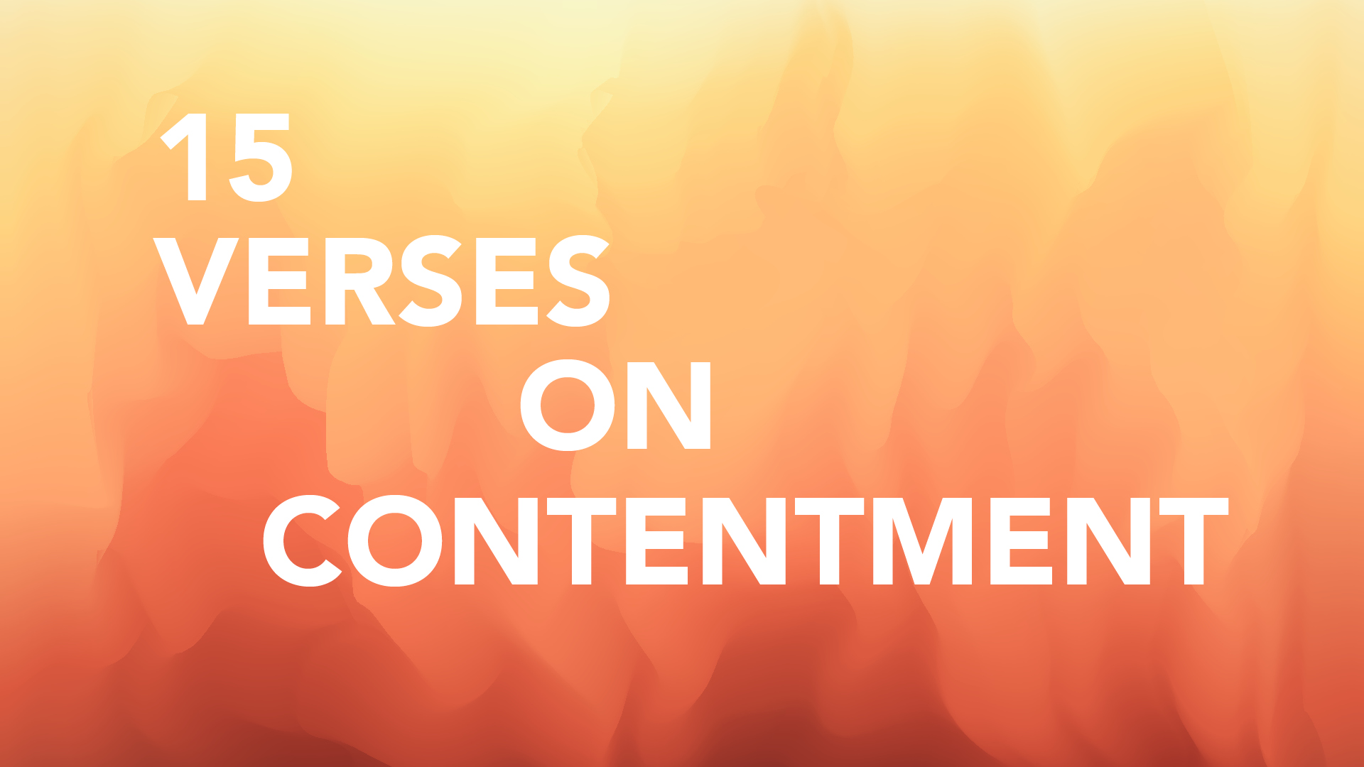 Lacking Contentment: 15 Verses to Help Hero Image