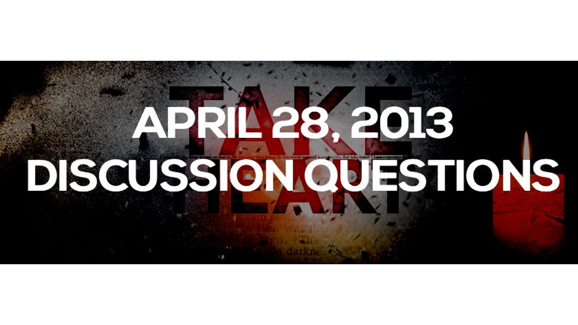 DISCUSSION QUESTIONS: APRIL 28, 2013 Hero Image