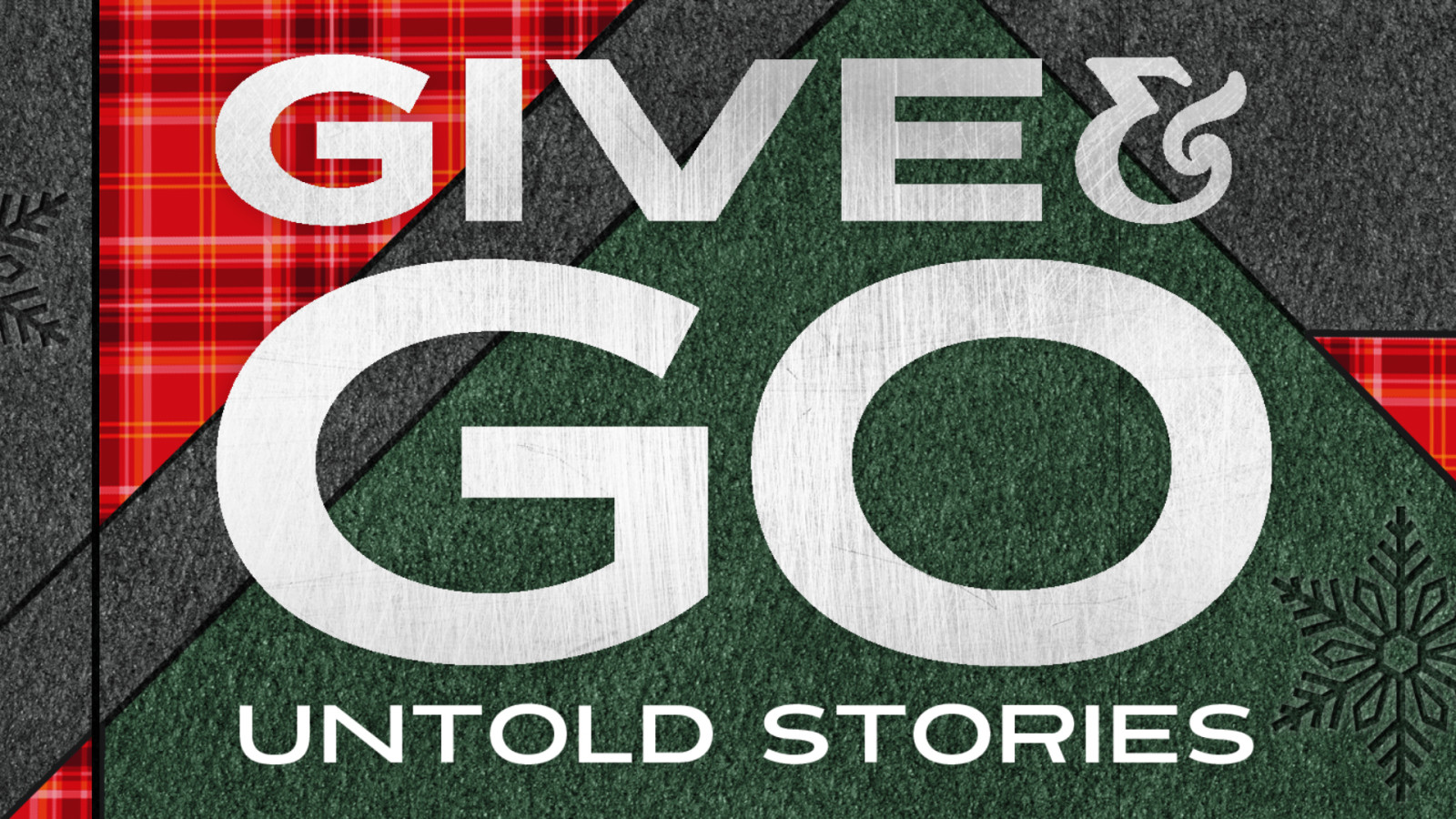 Give & Go: Have You Been Told Our Untold Stories? Hero Image
