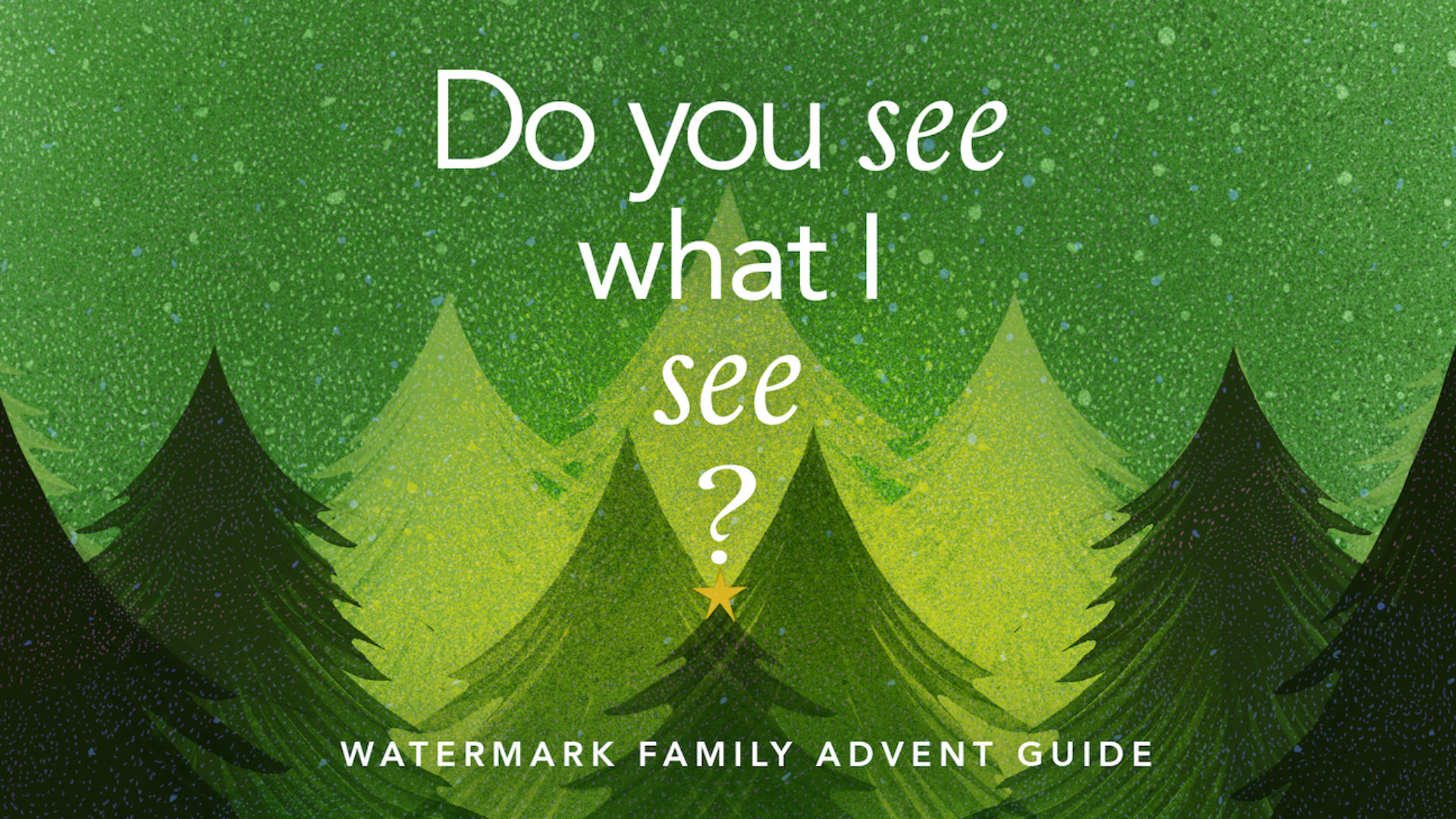 Do You See What I See?: A 2019 Family Advent Guide Hero Image