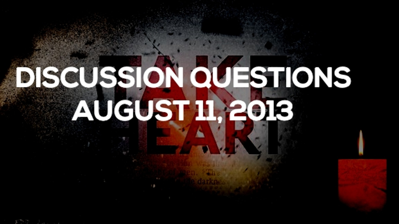 Discusion Questions: August 11, 2013 Hero Image