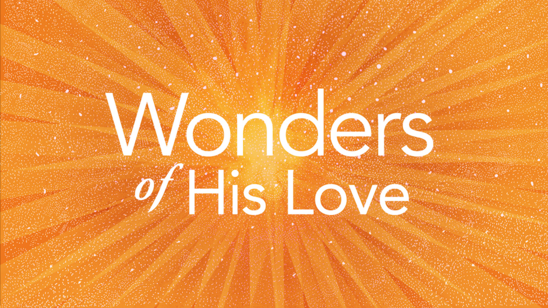 The Wonders of His Love: A 2018 Family Advent Guide Hero Image