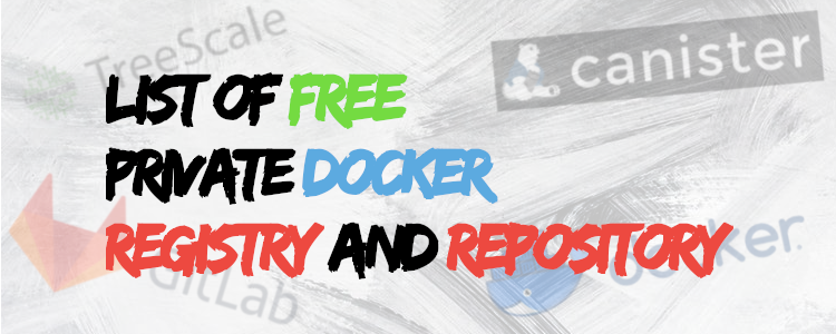 list-of-free-private-docker-registry-and-repository
