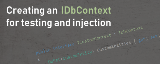 Using IDbContext and Moq4 to ease DI and test your Entity