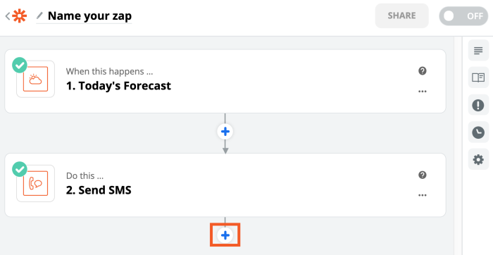 """An image of a Zap in the Zapier editor. The text reads """"Name your zap"""" and shows steps for """"Today's forecast"""" and """"Send SMS."""" There is an orange box around a plus icon."""